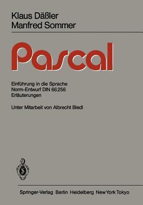 Pascal: Einfuhrung in Die Sprache Norm-Entwurf Din 66256 Erlauterungen