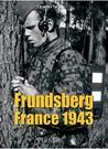 Frundsberg: France 1943