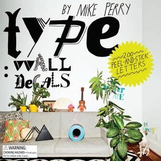 type wall decals by mike perry 200 peel and stick letters by mike perry