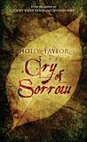 Cry of Sorrow: Book Three in the Dreamer's Cycle Series