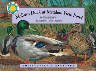 Mallard Duck at Meadow View Pond (Smithsonian's Backyard Book) (easy to download e-book & audiobook)