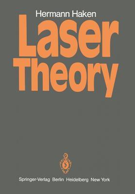 Licht Und Materie IC / Light and Matter IC: Laser Theory