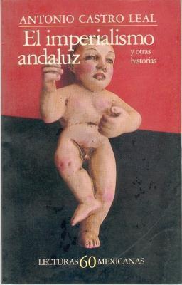 El Imperialismo Andaluz y Otras Historias