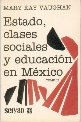 Estado, Clases Sociales y Educacion En Mexico, II