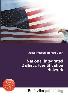 National Integrated Ballistic Identification Network