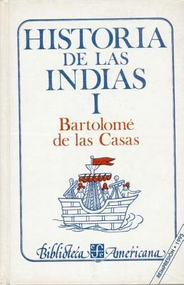 Historia de las Indias (History of the Indies), Vol. 1