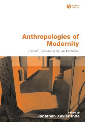 anthropologies-of-modernity-foucault-governmentality-and-life-politics