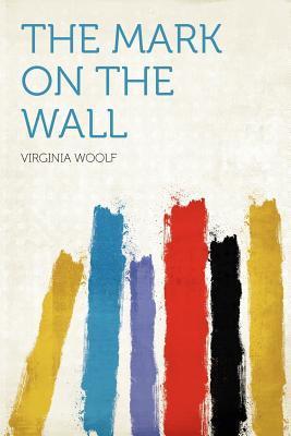 the mark on the wall virginia woolf summary