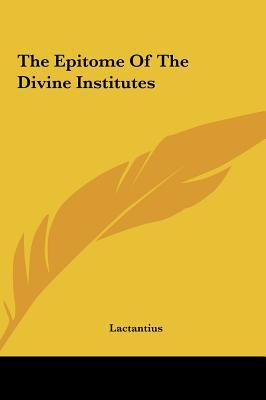 The Epitome of the Divine Institutes