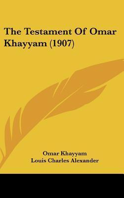 The Testament of Omar Khayyam (1907)