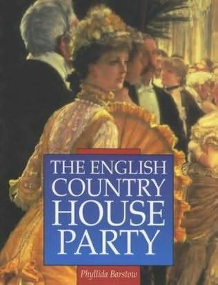 The English Country House Party