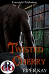 Twisted Cherry (Twisted Cherry, #1)