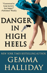 Danger in High Heels (High Heels, #7)