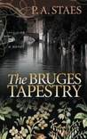 The Bruges Tapestry by P.A. Staes