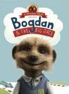 Bogdan and the Big Race: (Meerkat Tales) (Aleksandr the Meerkat)