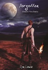 Forgotten (Blood and Fire #2)