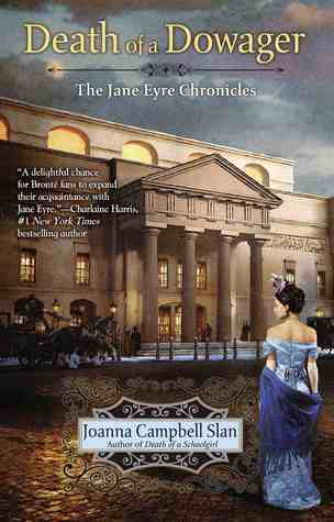 Death of a Dowager(The Jane Eyre Chronicles 2)