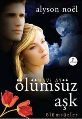 Mavi Ay Ölümsüz Aşk (The Immortals, #2)