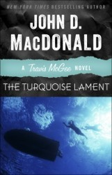The Turquoise Lament: A Travis McGee Novel (Travis McGee #15)