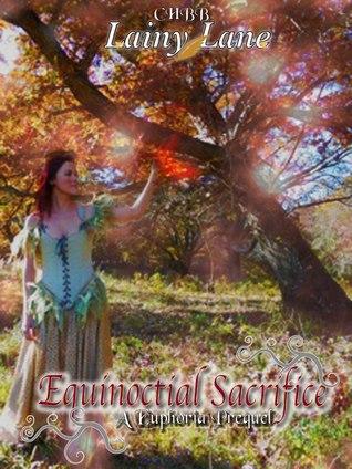 Equinoctial Sacrifice (Euphoria, #0)