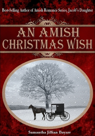 An Amish Christmas Wish / The Christmas Prayer