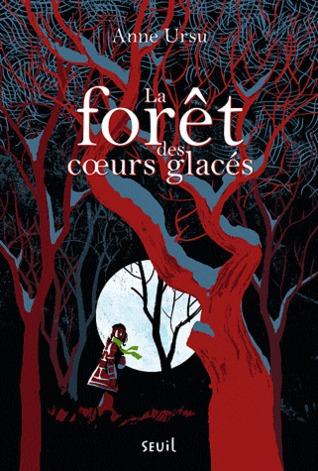 La Forêt des coeurs glacés