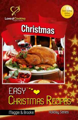 Easy Christmas Recipes (Love of Cooking series)