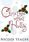 Christmas Without Holly