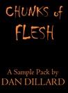Chunks of Flesh by Dan Dillard