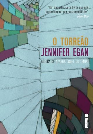 Ebook O Torreão by Jennifer Egan TXT!