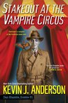 Stakeout at the Vampire Circus (Dan Shamble, Zombie PI, #1.5)