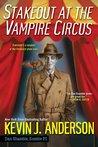 Stakeout at the Vampire Circus (Dan Shamble, Zombie PI, #1.5)