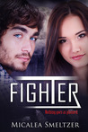 Fighter by Micalea Smeltzer