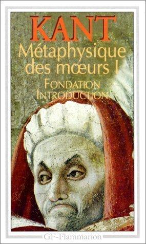 Fondation de la metaphysique des moeurs