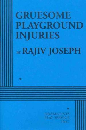 Gruesome Playground Injuries