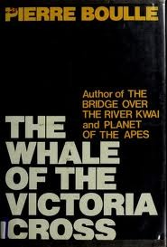 The Whale Of The Victoria Cross - Pierre Boulle