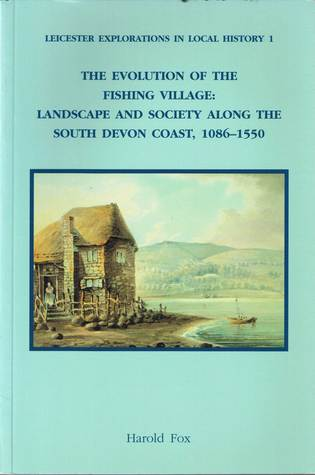 the-evolution-of-the-fishing-village-landscape-and-society-along-the-south-devon-coast-1086-1550