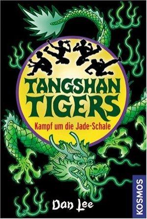 Tangshan Tigers. Kampf um die Jade-Schale