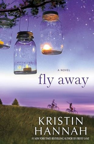 Fly Away (Firefly Lane, #2) by Kristin Hannah