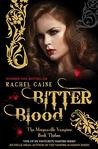 Bitter Blood by Rachel Caine