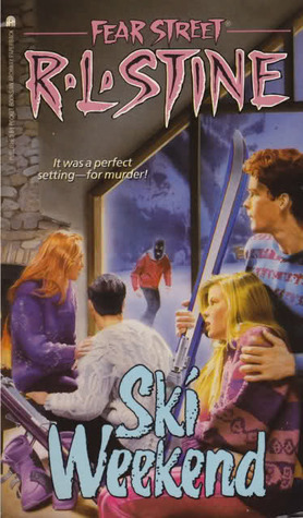 Ski Weekend (Fear Street, #10)