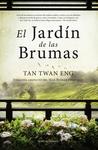 El jardín de las brumas by Tan Twan Eng