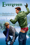 Evergreen (2012 Advent Calendar)