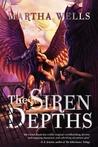 The Siren Depths by Martha Wells
