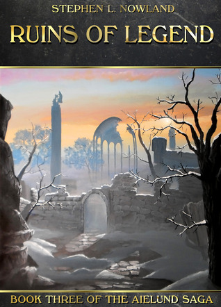 Legacies of Fire & Steel (The Aielund Saga Book 4)
