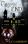 Grimm End by S.T. Cameron