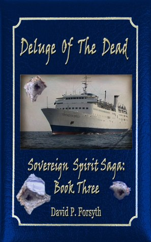 Deluge of the Dead (Sovereign Spirit Saga, #3)