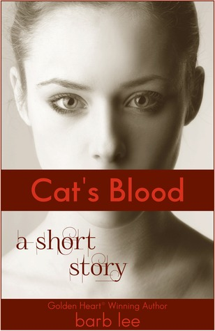 Cat's Blood: A short story of redemption... and vampires.