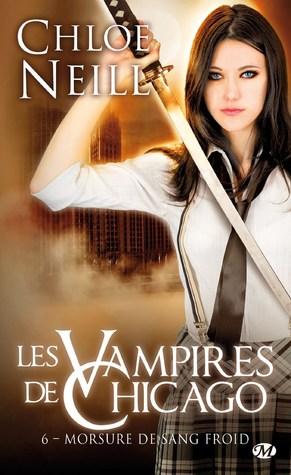 Morsure de sang froid (Les vampires de Chicago, #6)