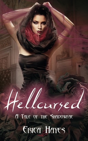 Hellcursed (The Shadowfae Chronicles, #0.5)